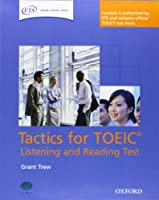 Tactics for TOEIC® Listening and Reading Test: Pack: Authorized by ETS, this course will help develop the necessary skills to do well in the TOEIC® Listening and Reading Test.