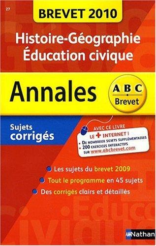 Histoire-Géographie-Education civique 3e : Sujets corrigés