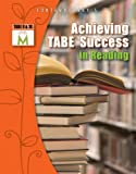 Achieving TABE Success In Reading, Level M Workbook (Achieving TABE Success for TABE 9 & 10)