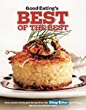 Good Eatings Best of the Best: Great Recipes of the Past Decade from the Chicago Tribune Test Kitchen