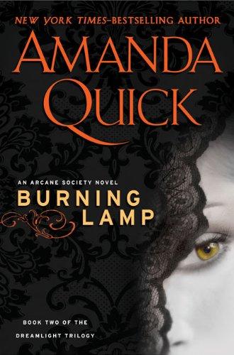 Burning Lamp (An Arcane Society Novel), Amanda Quick