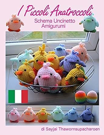 com: I Piccoli Anatroccoli, Schema Uncinetto Amigurumi (Facili Schemi