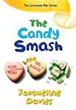 img - for The Candy Smash (The Lemonade War Series Book 4) book / textbook / text book