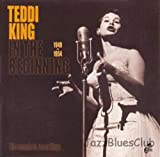 Teddy King In the Beginning 1949-1954