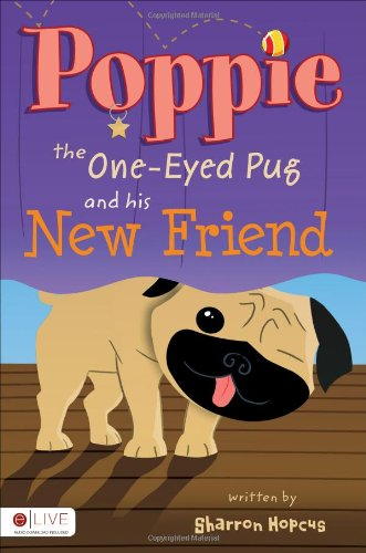 Poppie the One-Eyed Pug and His New Friend