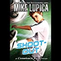 Shoot-Out: A Comeback Kids Novel (       UNABRIDGED) by Mike Lupica Narrated by Keith Nobbs
