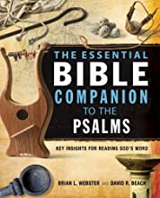The Essential Bible Companion to the Psalms Key Insights for Reading God39s Word Essential Bible Com