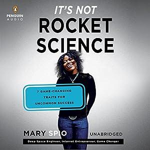 It's Not Rocket Science Audiobook