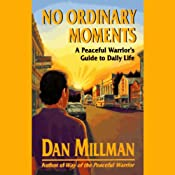 No Ordinary Moments | [Dan Millman]