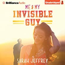 Me & My Invisible Guy Audiobook by Sarah Jeffrey Narrated by Amy McFadden