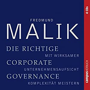 Die richtige Corporate Governance Hörbuch
