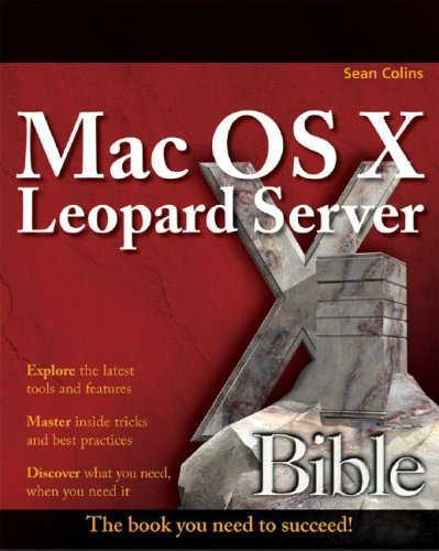 Mac OS X Leopard Server Bible