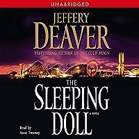 The Sleeping Doll: A Novel Hörbuch von Jeffery Deaver Gesprochen von: Anne Twomey