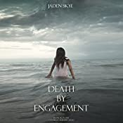 Death by Engagement | Jaden Skye