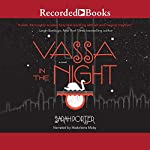 Vassa in the Night | Sarah Porter