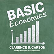 Basic Economics | [Clarence B. Carson]