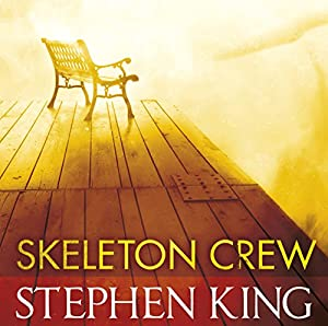 Skeleton Crew Audiobook
