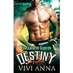 Destiny: The League of Illusion, Book 3 | Vivi Anna