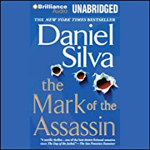 The Mark of the Assassin (       UNABRIDGED) by Daniel Silva Narrated by Christopher Lane
