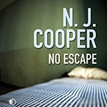 No Escape Audiobook by N. J. Cooper Narrated by Penelope Freeman