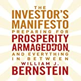 img - for The Investors Manifesto: Preparing for Prosperity, Armageddon, and Everything in Between book / textbook / text book