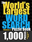 The World s Largest Word Search Puzzle Book: 1,000 Puzzles (Vol. 1)