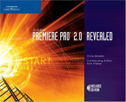 Adobe Premiere Pro 2.0 Revealed