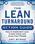 The Lean Turnaround Action Guide: How...