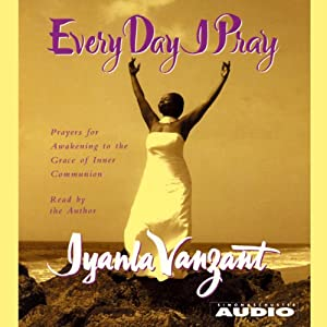 Every Day I Pray | [Iyanla Vanzant]