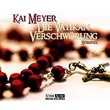 """Die Vatikan Verschw�rung: H�rspielvon """"Kai Meyer"""""""