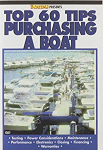 Boating's Top 60 Tips Purchasing a Boat