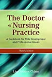 img - for The Doctor of Nursing Practice: A Guidebook for Role Development and Professional Issues book / textbook / text book