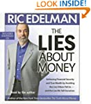 The Lies About Money: Achieving Finan...