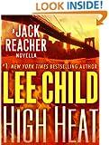 High Heat: A Jack Reacher Novella (Kindle Single)
