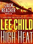 High Heat: A Jack Reacher Novella (Ki...
