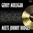 Gerry Mulligan Meets Johnny Hodges