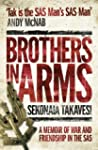 Brothers In Arms: A Memoir of War and...