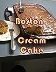 How to Make A Boston Cream Cake: Baki...