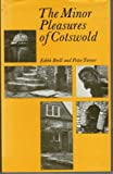 img - for Minor Pleasures of the Cotswold book / textbook / text book