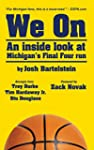 We On: An Inside Look at Michigan's F...