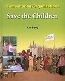 Save the Children (Humanitarian Organizations)