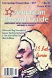 img - for American Record Guide (November/December 1997) (Independent Critics Review Classical Recordings and Music in Concert (bi-montly cultural periodical), 60) book / textbook / text book