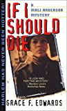 If I Should Die (Mali Anderson Mystery)
