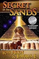 Secret of the Sands, 2009 ReadersFavorite.com 'Fiction-Mystery' Silver Medalist, SECOND EDITION (Secret of the Sands series Book 1) (English Edition)