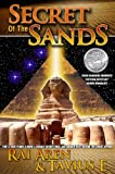 img - for Secret of the Sands, 2009 ReadersFavorite.com 'Fiction-Mystery' Silver Medalist, SECOND EDITION book / textbook / text book