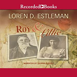 Roy & Lillie: A Love Story | [Loren Estleman]