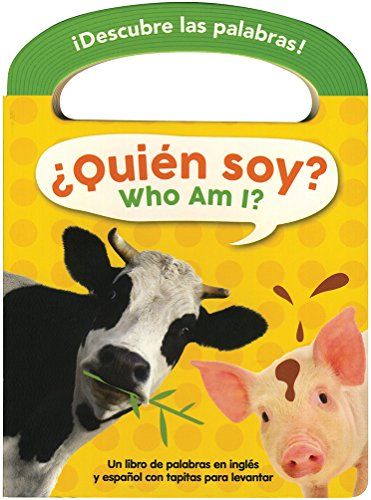 ¿Quién soy? / Who Am I? (Descubre las palabras) (English and Spanish Edition) [Kidsbooks] (Tapa Dura)