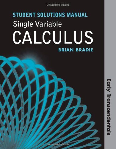 Single Variable Calculus: Early Transcendentals Student...