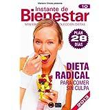 DIETA RADICAL – Para comer sin culpa