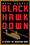 Black Hawk down: A Story of Modern War Mark Bowden
